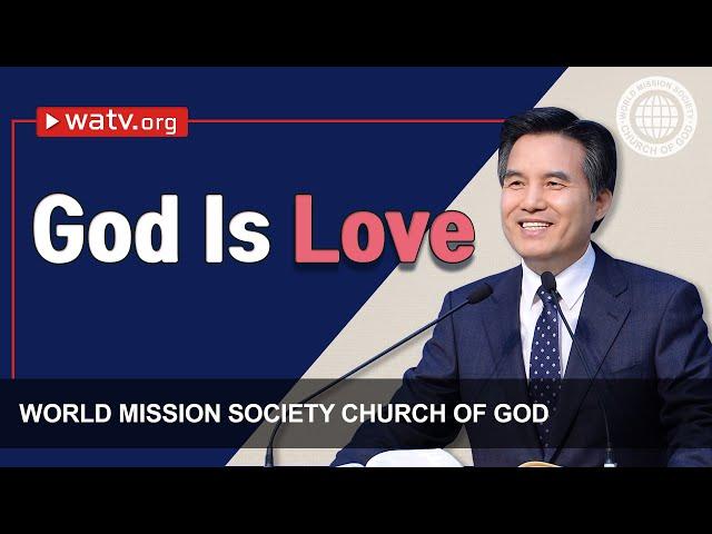 God Is Love | Christ Ahnsahnghong, God the Mother
