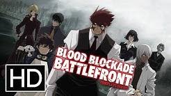 Blood Blockade Battlefront - Official Trailer