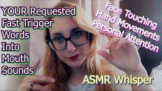 Your Requested Repeated Trigger Words into Mouth Sounds | Hand Movements | Personal Attention