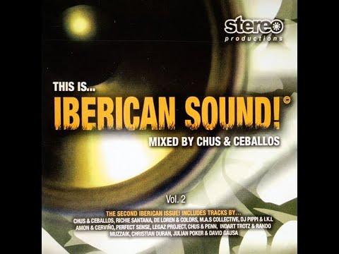 DJ Chus E Ceballos This Is... Iberican Sound! Vol. 2
