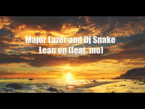 [ 1 Hour ] Major Lazer & DJ Snake – Lean On feat MØ