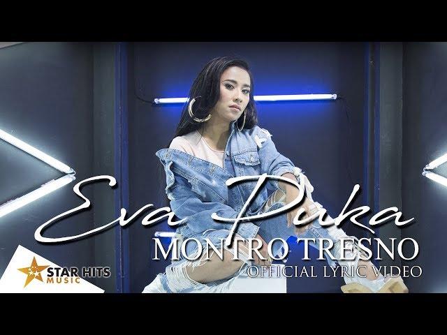 Lirik Lagu Montro Tresno - Eva Puka