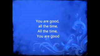 Acquire The Fire- You Are Good w/Lyrics