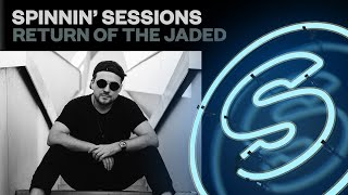 Spinnin' Sessions Radio - Episode #437 | Return of the Jaded