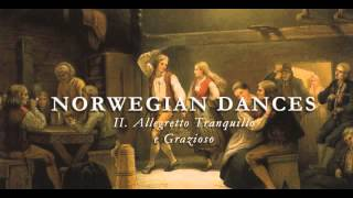 Norwegian Dances II. Allegretto Tranquillo e Grazioso