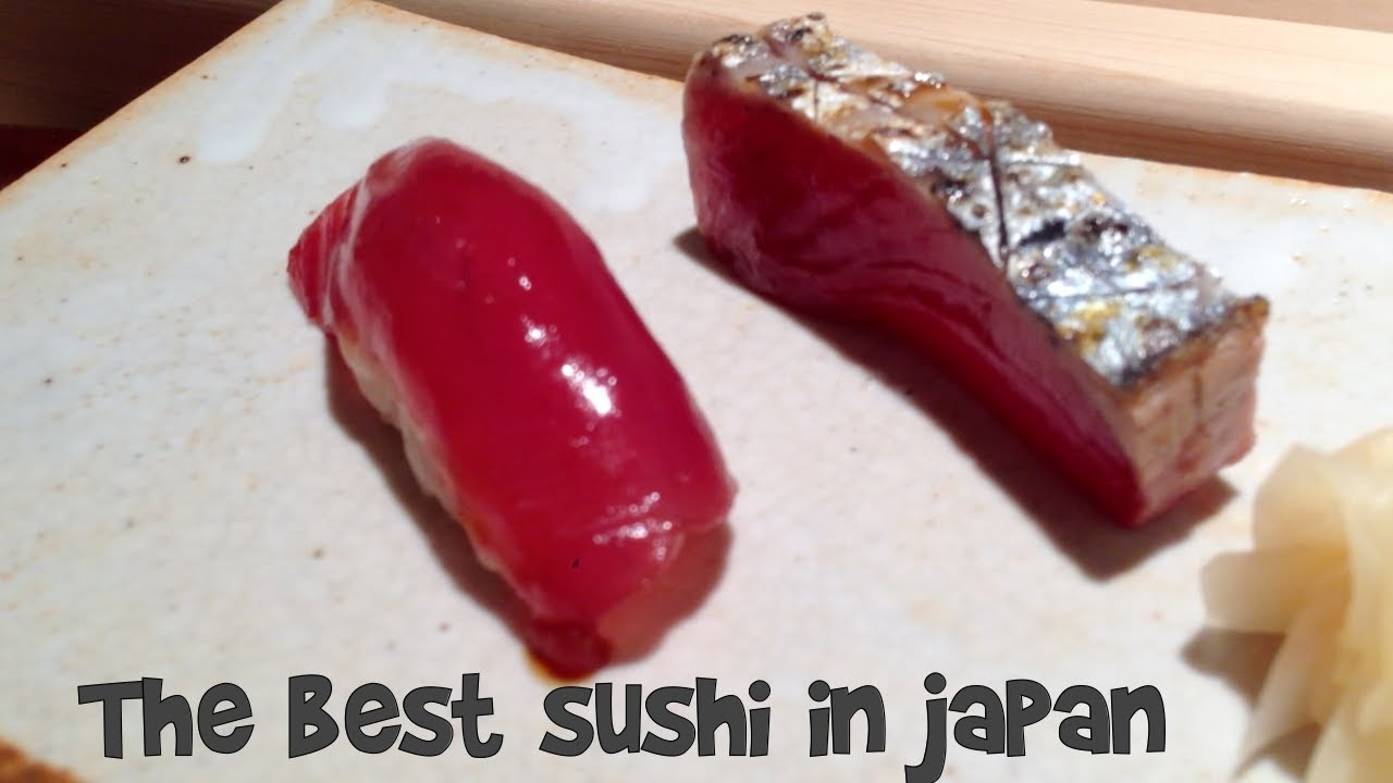 The Best Sushi In Japan YouTube - Top 15 sushi bars in the world