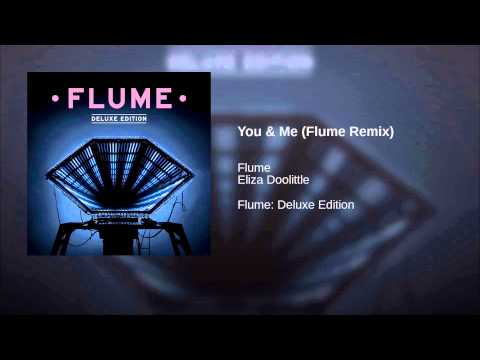You & Me (Flume Remix)