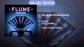 Repeat youtube video You & Me (Flume Remix)