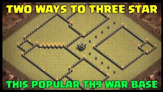 Two Ways to 3 Star this Popular TH9 War Base | Clash of Clans