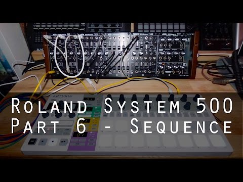 Roland System-500 part 6 - Sequence