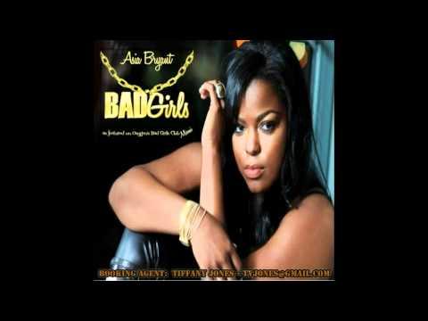 Asia Bryant - Bad Girls