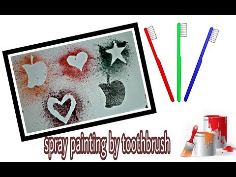 Spray painting art by toothbrush
