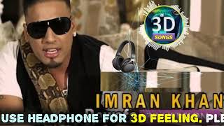 Bewafa Imran Khan 3D Version || Bass Boosted