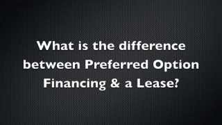 Difference between preferred option financing and a lease? | Steve Landers Toyota Scion Little Rock