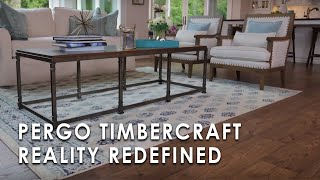 Pergo TimberCraft Reality Redefined