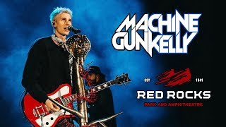 MACHINE GUN KELLY LIVE AT RED ROCKS AMPHITHEATRE!! | FULL SET & FRONT ROW