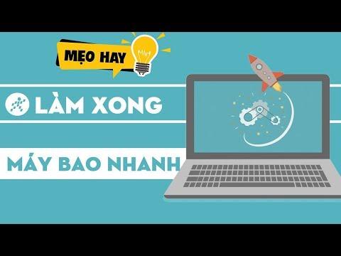 3 Thủ thuật giúp bạn khắc phục Laptop chạy chậm