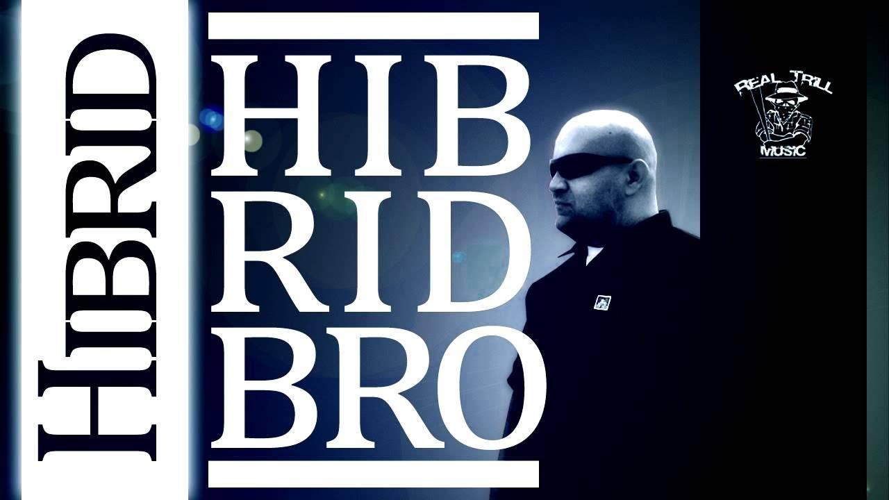 Download Hibrid - Hibrid Bro [EXCLUSIVE]