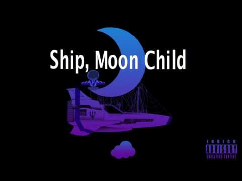 Cloud- Ship, Moon Child (Official Audio)