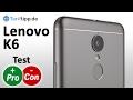 Lenovo K6   Test deutsch
