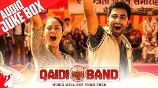 Qaidi Band Audio Jukebox | Full Songs | Aadar Jain | Anya Singh | Amit Trivedi Thumb