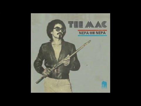 Tee Mac : Nepa Oh Nepa