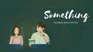 Something in Your Eyes - George, Kang Hye In (My ID Gangnam Beauty Ost)