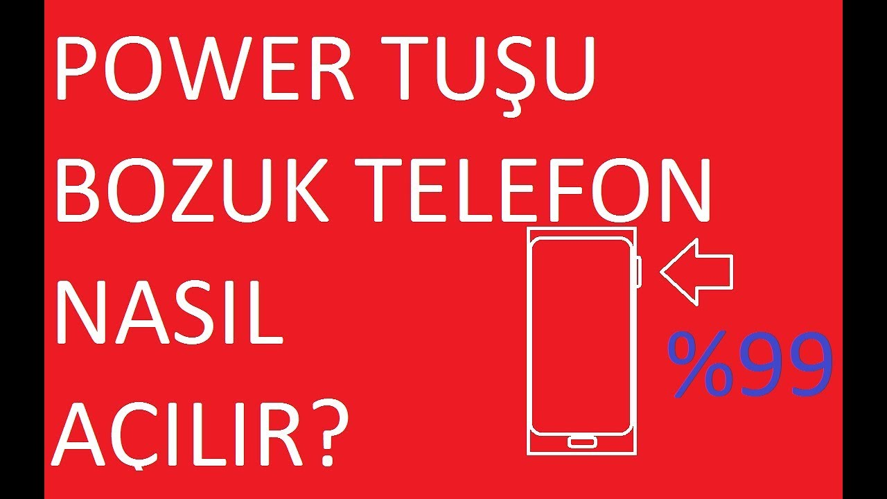 POWER TUŞU BOZUK TELEFON NASIL AÇILIR ? (Samsung,htc ...