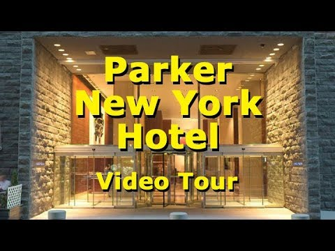 Parker New York Hotel - Great Places To Stay In New York - Video Tour