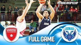 Pallacanestro Varese v Donar Groningen - Full Game - FIBA Europe Cup 2018-19