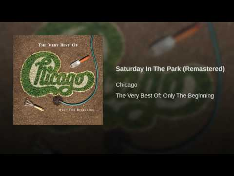 Saturday In The Park Remastered