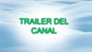 TRAILER DEL CANAL