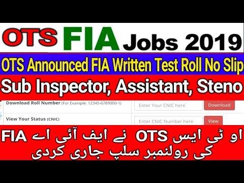OTS Announced FIA Written Test Roll No Slip ll Sub Inspector Assistant Steno Etc