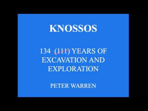 """BSA MEDIA P. Warren """"111 years of excavation and exploration at Knossos"""""""