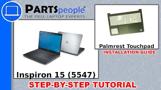 Dell Inspiron 15 (5547) Palmrest Touchpad How-To Video Tutorial