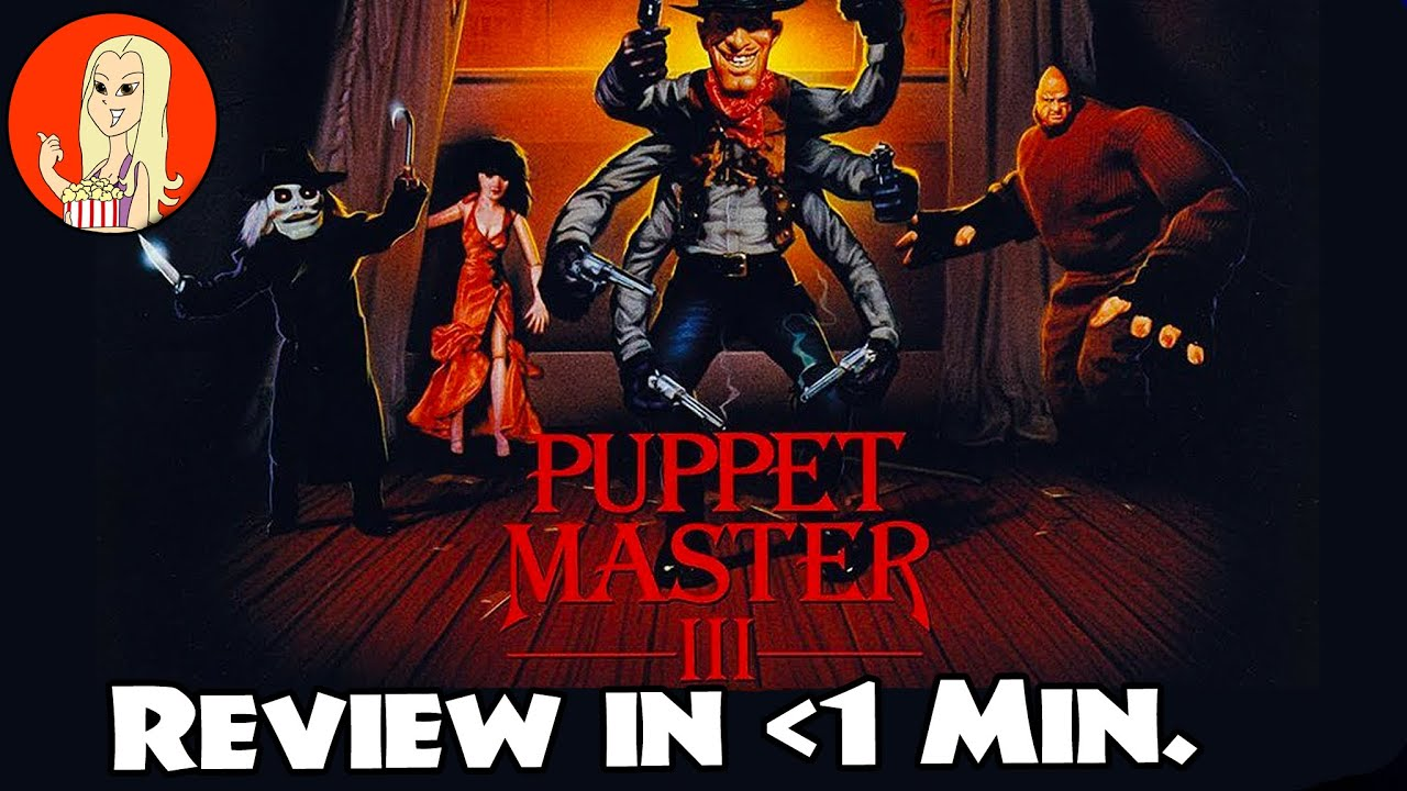 Puppet Master 3:  Toulon's Revenge Reviewed in Under a Minute - The Fangirl #Shorts