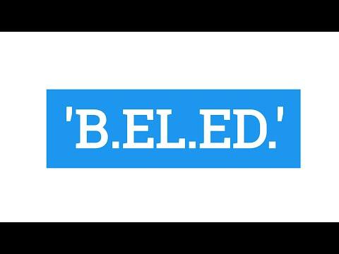 Everything About B.El.Ed. || बीएलएड के बारे में सब कुछ