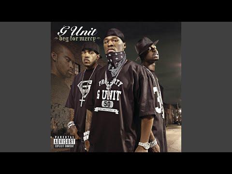 G-Unit - Beg For Mercy (Full Album)