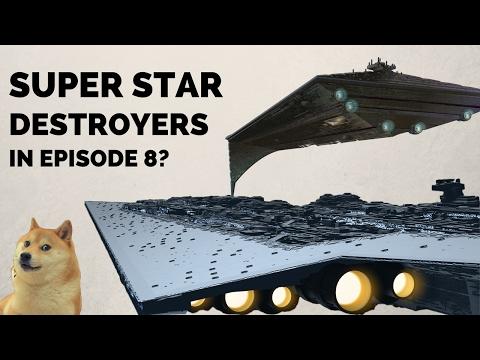 "Snoke's ""Eclipse Super Star Destroyer"" in The Last Jedi | Star Wars Leaks"