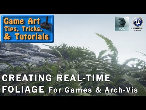Game Art - Tips, tricks, and tutorials: 'Creating Real-Time Foliage'