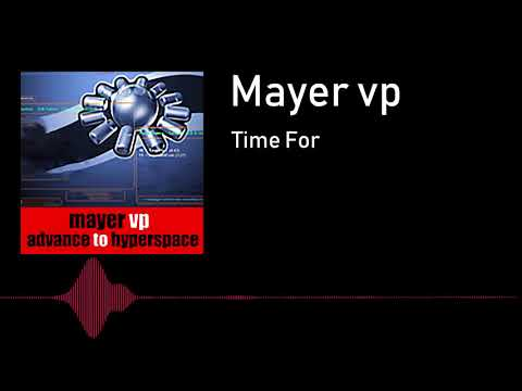 Mayer Vp - Time For