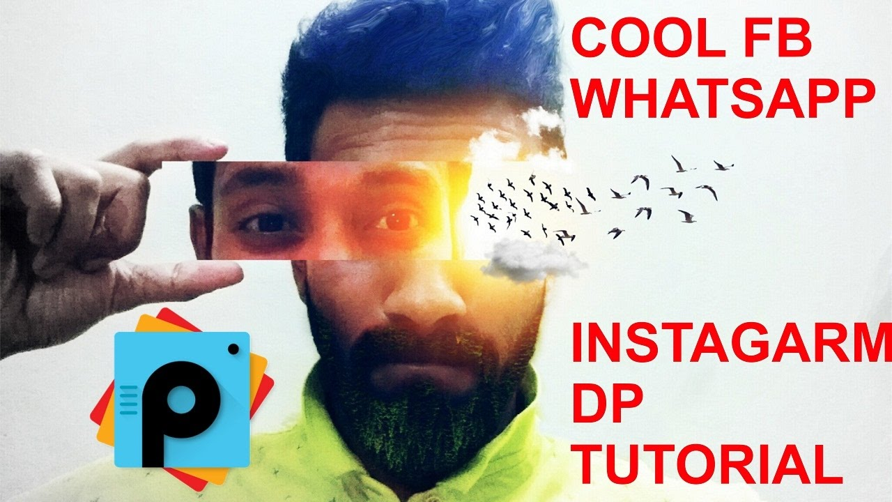 cool picsart editing creative fb whatsapp instagram dp
