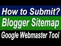 How to submit sitemap to google webmaster tool | create Blogger sitemap