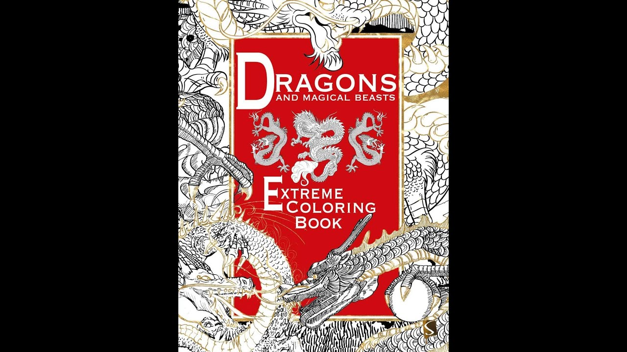 Flip Through Dragons And Magical Beasts Extreme Coloring Book