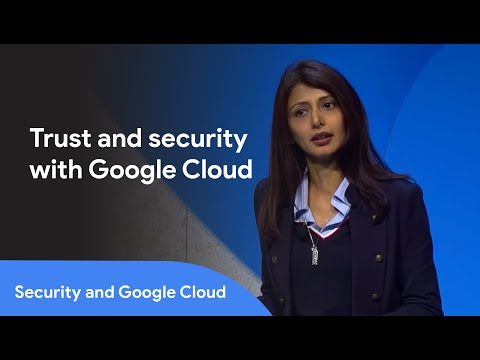 Learn about Google Cloud's trust and security services —Next '19