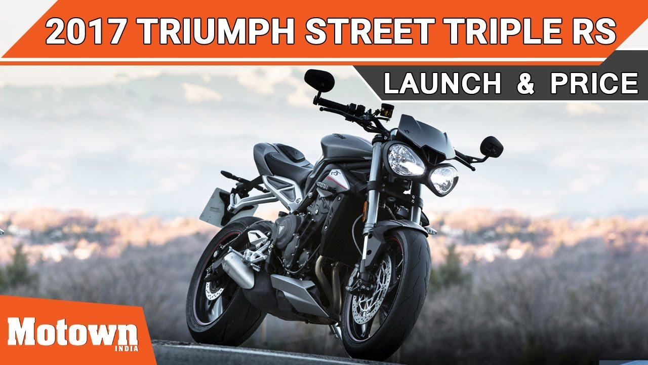 Triumph Street Triple Rs Launch Price Motown India Youtube