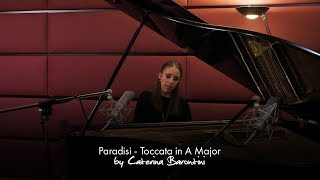 Paradisi - Toccata in A Major by Caterina Barontini