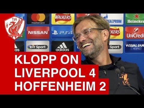 Jurgen Klopp Post-Match Press Conference - Liverpool 4-2 Hoffenheim