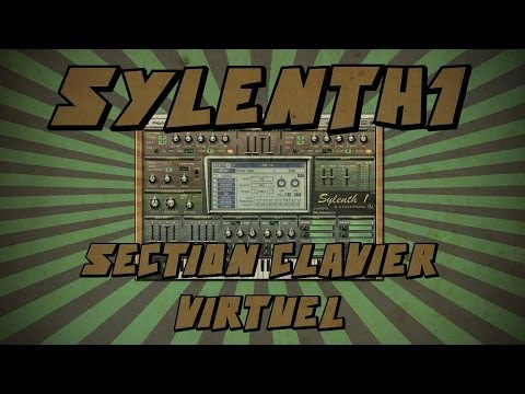 Sylenth1 #10: Section Clavier Virtuel