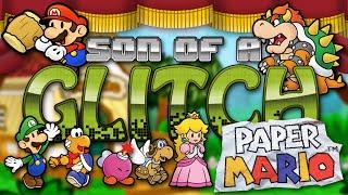 Paper Mario Glitches - Son Of A Glitch - Episode 15